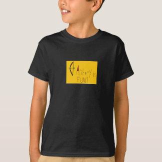 T-shirt Le tir à l'arc est amusement !