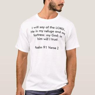 T-shirt Le vers 2 du psaume 91, je dirai du SEIGNEUR, il