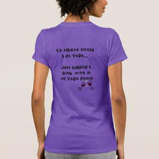 T-shirt Le vin de boissons dans mon pantalon de yoga