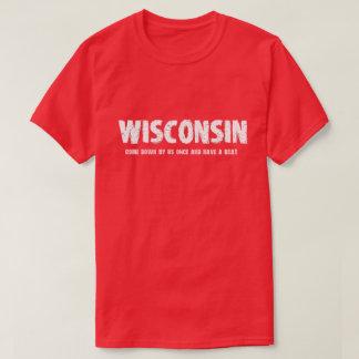 T-shirt Le Wisconsin - descendu par nous une fois et ont