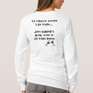 """T-shirt Le yoga avec du vin n'oublient pas que """"mon yoga"""