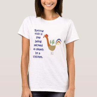 T-shirt L'éducation des enfants est comme être picoté à la