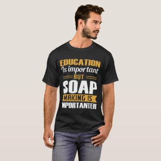 T-shirt L'éducation est fabrication Importanter importante