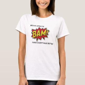 T-shirt L'effet sonore font à tout une meilleure chemise