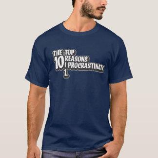 T-shirt Les 10 raisons principales que je temporise