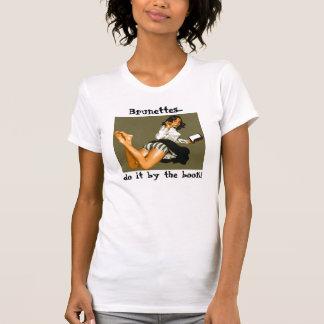 T-shirt Les brunes… le font par le livre !