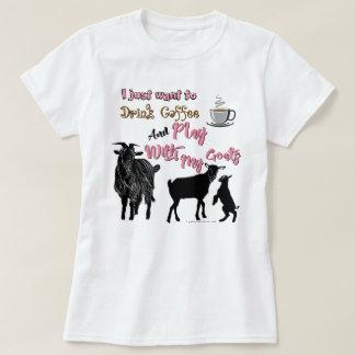 T-shirt Les CHÈVRES | veulent boire le café et le jeu avec