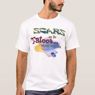 T-shirt Les cicatrices sont comme des tatoos
