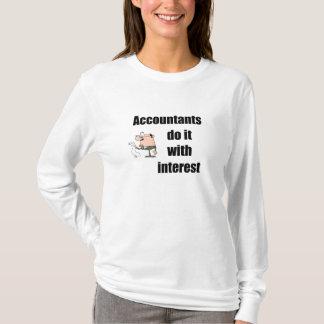 T-shirt Les comptables le font avec l'intérêt
