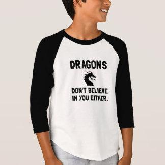 T-shirt Les dragons ne croient pas