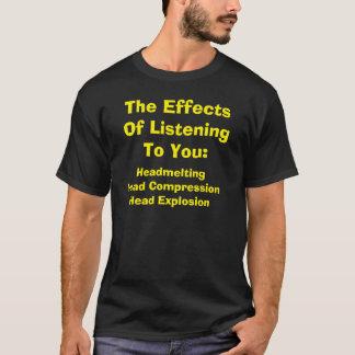 T-shirt Les effets d'écouter vous