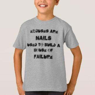 T-shirt Les excuses sont des CLOUS employés pour