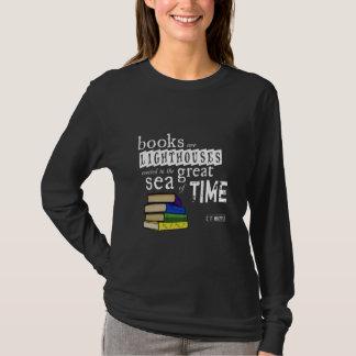 T-shirt Les livres sont des phares en grande mer de temps