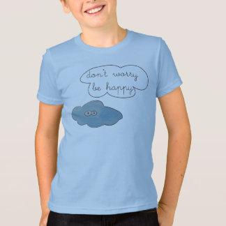 T-shirt Les nuages drôles ne s'inquiètent pas soient