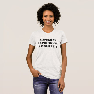 T-shirt Les petits gâteaux et arrose et des confettis -