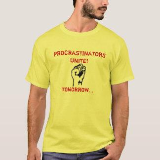 T-SHIRT LES PROCRASTINATORS UNISSENT !