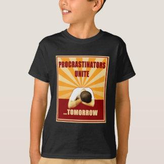 T-shirt Les Procrastinators unissent… demain