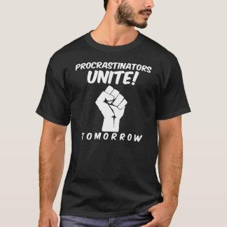 T-shirt Les Procrastinators unissent demain l'étudiant