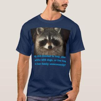 T-shirt Les ratons laveurs de mère méritent mieux