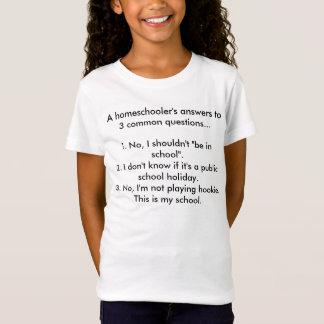 T-Shirt Les réponses des homeschooler à 3 questions