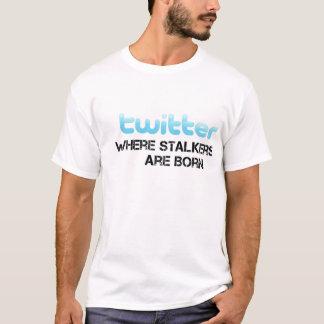 T-shirt Les rôdeurs de gazouillement sont nés (le mâle)