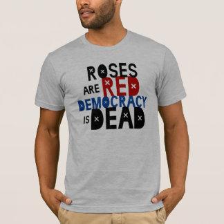 T-shirt Les roses sont rouges, démocratie est mort
