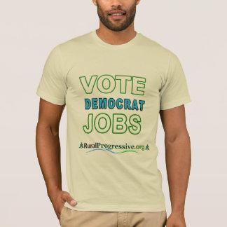 T-shirt Les travaux de vote de Démocrate de vote !