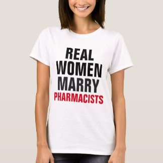 T-shirt Les vraies femmes épousent des pharmaciens