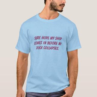 T-shirt L'espoir sûr mon bateau entre avant que mon