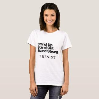 T-shirt Levez-vous, tenez-vous, support fort