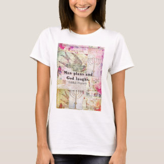 T-shirt L'homme prévoit et Dieu rit le PROVERBE YIDDISH