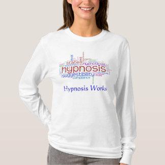 T-shirt L'hypnose fonctionne l'art de mot