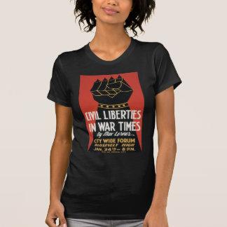 T-shirt Libertés civiles en quelques temps de guerre