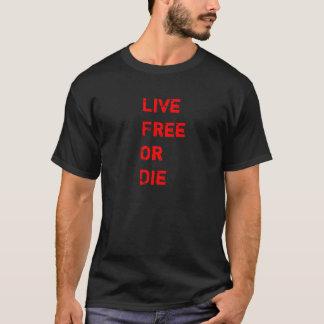 T-shirt Libres vivants ou meurent pièce en t foncée