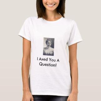 T-shirt Lizzie Borden, je vous ai diminués une question !