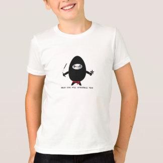 T-shirt L'oeuf de Ninja vous brouillera