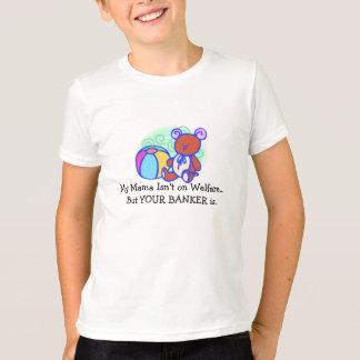 T-shirt Ma maman n'est pas sur l'aide sociale