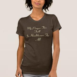 T-shirt Ma prière ces soins de santé de FallIs pour tous