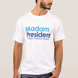 T-shirt Madame président