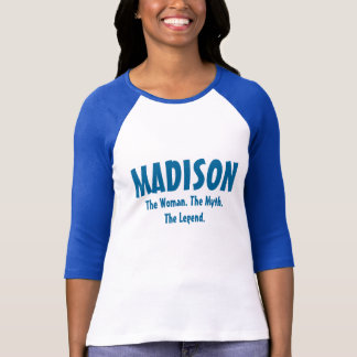 T-shirt Madison la femme, le mythe, la légende