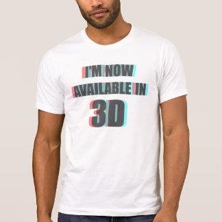 T-shirt Maintenant disponible dans 3D