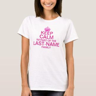 T-shirt Maintenez calme je fais partie du nom de famille