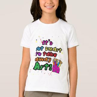 T-shirt Maintenez l'art dans la chemise d'écoles