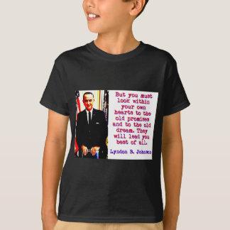 T-shirt Mais vous devez regarder en dedans - Lyndon