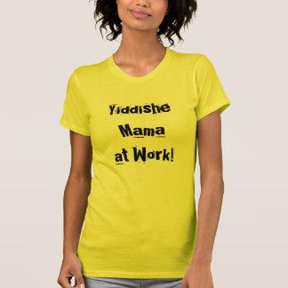 T-shirt Maman de Yiddishe à la pièce en t de travail