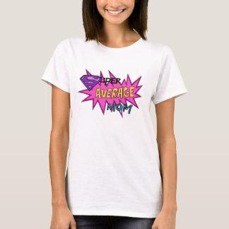 T-shirt Maman moyenne superbe
