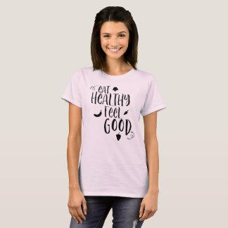 T-shirt Mangez la sensation saine bonne