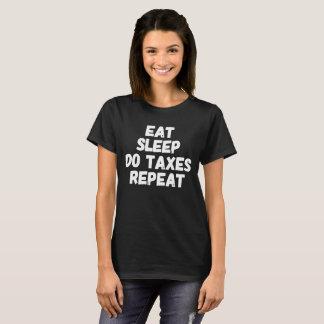 T-shirt Mangez le sommeil font la répétition d'impôts