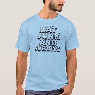 T-shirt mangez l'ordure et survivez