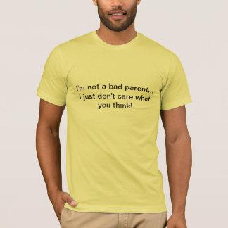 T-shirt Mauvais parent